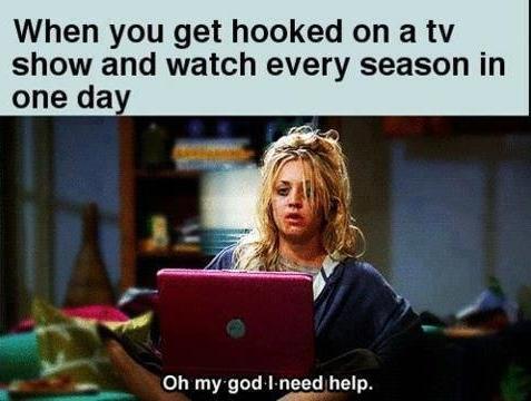 Sorozatfüggő vagyok. #ShameOnMe I'm a series addict.