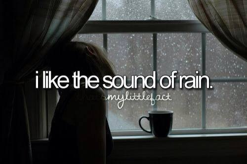 And walking, singing, dancing or just being in the rain.